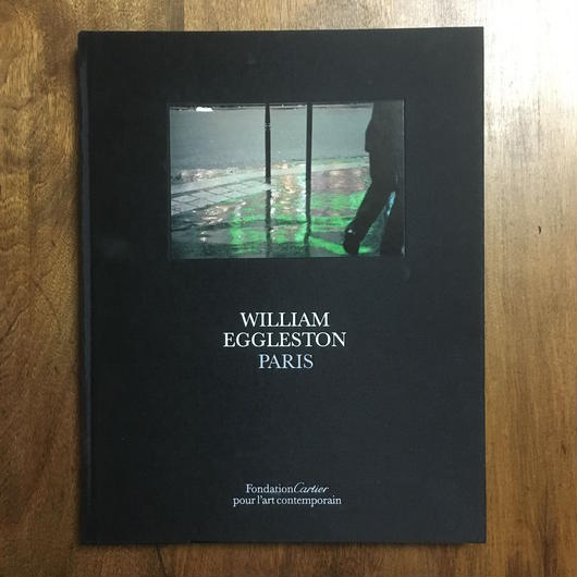 「PARIS」WILLIAM EGGLESTON