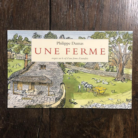 「UNE FERME」Philippe Dumas(フィリップ・デュマ)