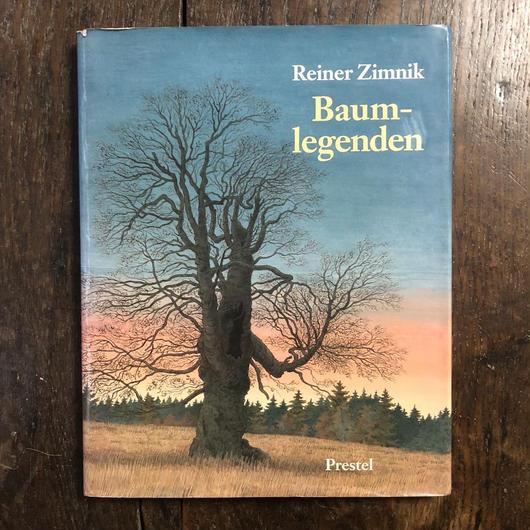 「Baum-legenden」Reiner Zimnik(ライナー・チムニク)