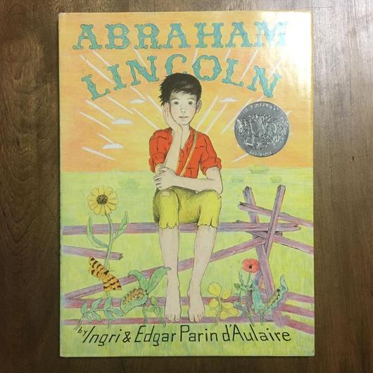 「ABRAHAM LINCOLN」Ingri & Edgar Parin d'Aulaire(イングリ&エドガー・ドーレア)
