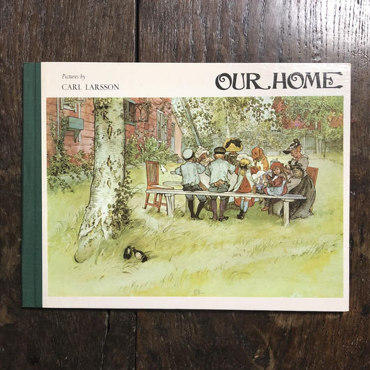 「OUR HOME」Carl Larsson(カール・ラーション)