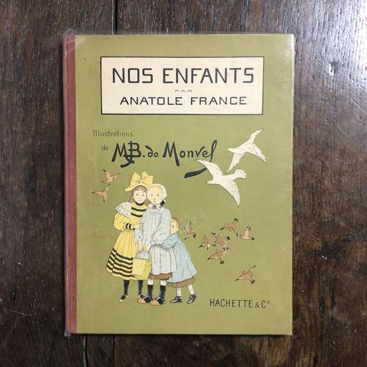 「NOS ENFANTS(1920年頃)」Anatole France(アナトール・フランス) M.B.de Monvel(ブーテ・ド・モンヴェル)