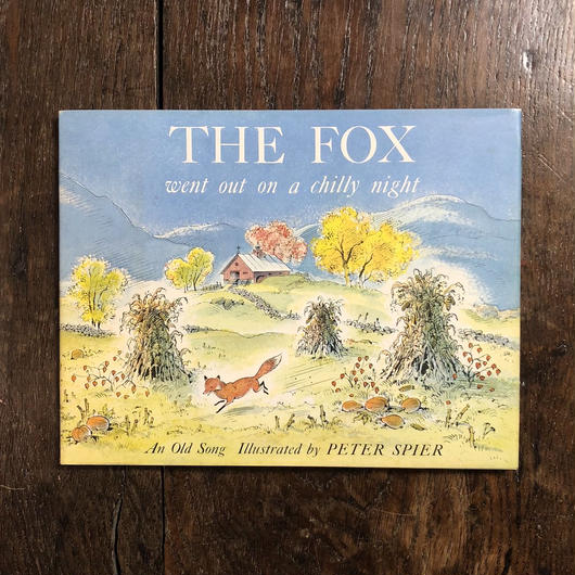 「The Fox Went Out on a Chilly Night」Peter Spier(ピーター・スピアー)