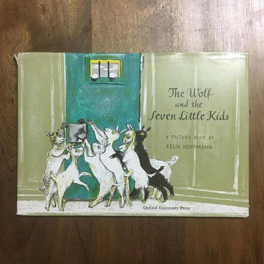 「The Wolf and the Seven Little Kids(1967年版)」Felix Hoffmann(フェリクス・ホフマン)