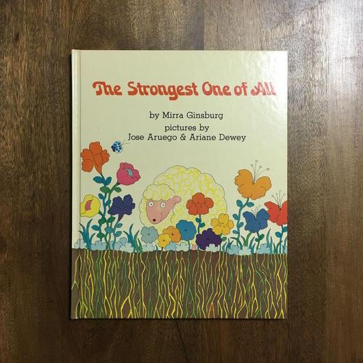 「The Strongest One of All」Mirra Ginsburg Jose Aruego & Ariane Dewey