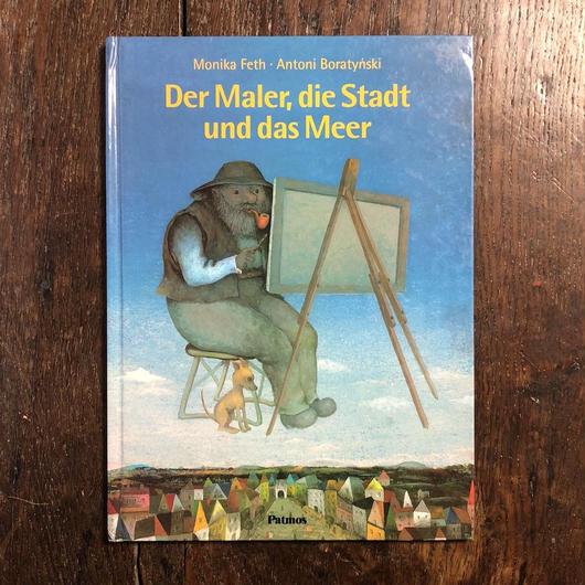 「Der Maler,die Stadt und das Meer」Monika Feth Antoni Boratynski(アントニー・ボラチンスキー)