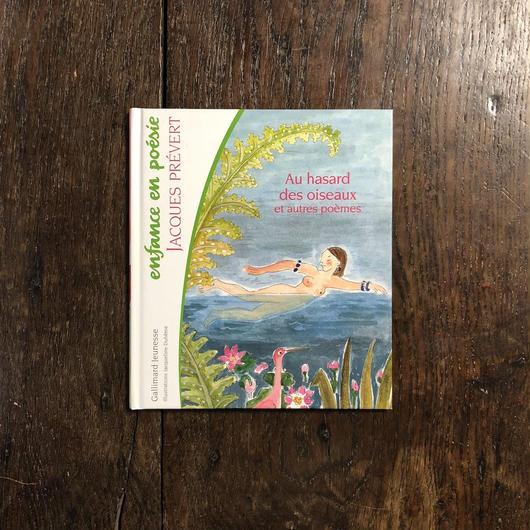 「Au hasard des oiseaux et autres poemes」Jacques Prevert(ジャック・プレヴェール) Jacqueline Duheme(ジャクリーヌ・デュエーム)