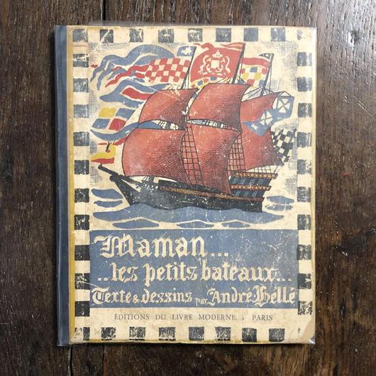 「Maman...les petits bateaux...(1928年?リトグラフ刷)」Andre Helle(アンドレ・エレ)
