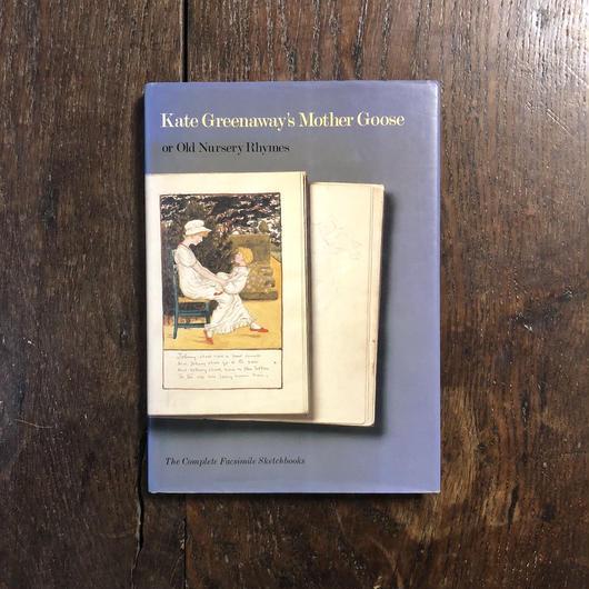 「Kate Greenaway's Mother Goose or Old Nursery Rhymes」