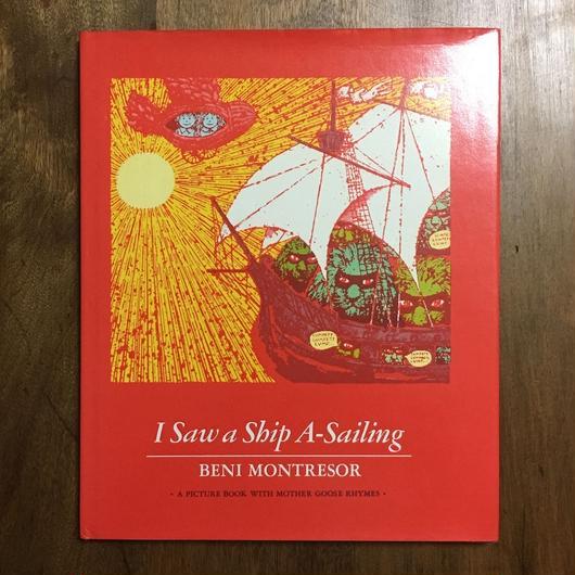 「I Saw a Ship A-Sailing」Beni Montresor(ベニ・モントレソール)