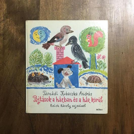 「PAJTASOK A HAZBAN ES A HAZ KORUL」Reich Karoly
