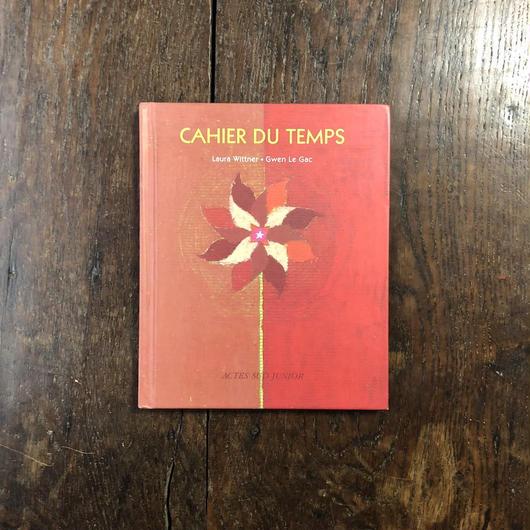 「CAHIER DU TEMPS」Laura Wittner Gwen Le Gac