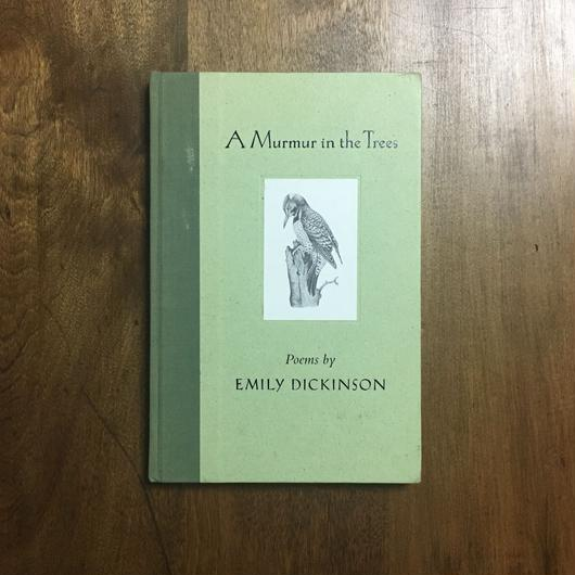 「A Murmur in the Trees」Emily Dickinson(エミリー・ディキンスン) Ferris Cook
