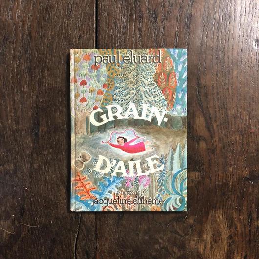 「GRAIN-D'AILE」Paul Eluard(ポール・エリュアール) Jacqueline Duheme(ジャクリーヌ・デュエーム)