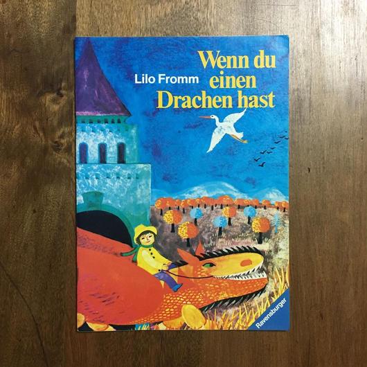 「Wenn du einen Drachen hast」Lilo Fromm(リロ・フロム)