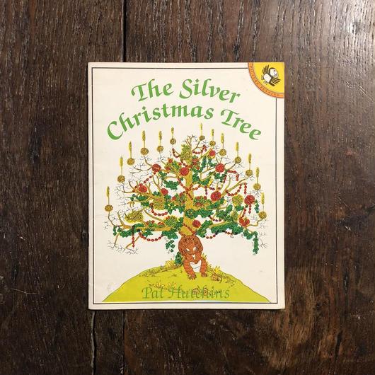 「The Silver Christmas Tree」Pat Hutchins(パット・ハッチンス)