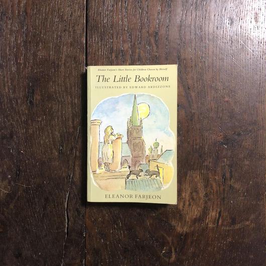 「The Little Bookroom」Eleanor Farjeon(エリナー・ファージョン) Edward Ardizzone(エドワード・アーディゾーニ)