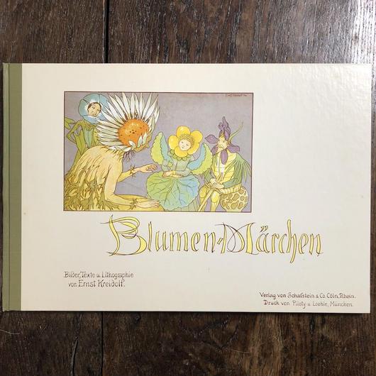 「BLUMEN-MARCHEN(花のメルヘン ベルリン・コレクション)」Ernst Kredolf(エルンスト・クライドルフ)
