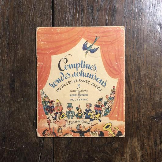 「COMPTINES, RONDES ET CHANSONS POUR LES ENFANTS SAGES(1947年刷)」Henri Monier(アンリ・モニエ) Pol Ferjac