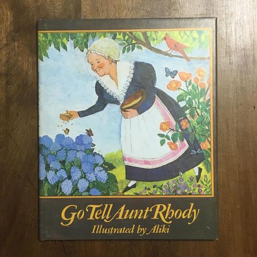 「Go Tell Aunt Rhody」Aliki(アリキ)