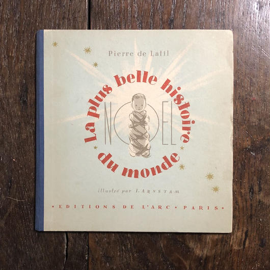 「Noel La pius belle histoire de monde(1947年刷)」Pierre de latil Igor Arnstam