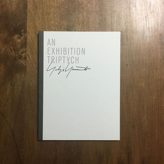 「AN EXHIBITION TRIPTYCH」YOHJI YAMAMOTO(山本耀司)