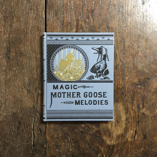 「MAGIC MOTHER GOOSE MELODIES(絵がわり・マザーグースのメロディ オーピー・コレクション2)」William Ludwell Sheppard