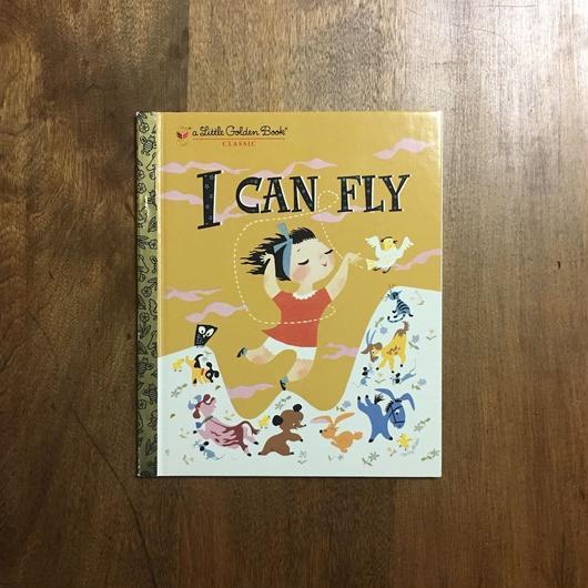 「I CAN FLY」Ruth Krauss Mary Blair