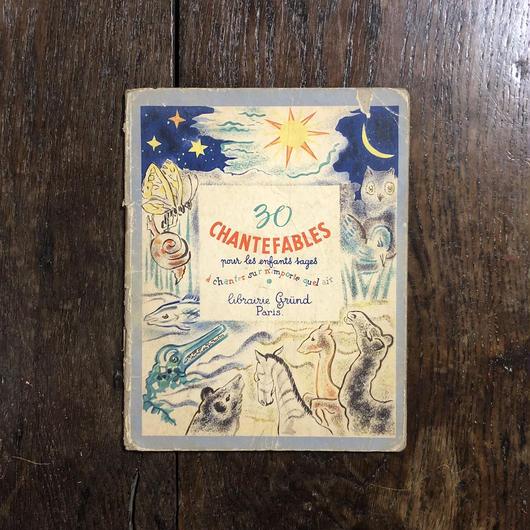 「30 CHANTE FABLES pour les enfants sages(1944年刷)」Olga Kowalewsky