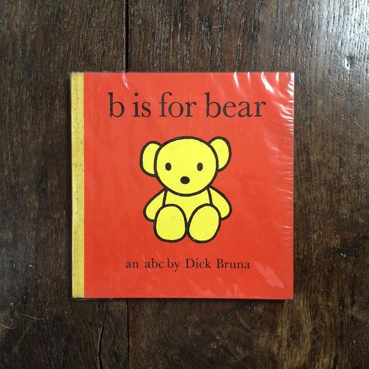 「b is for bear(1967年イギリス版初版)」Dick Bruna(ディック・ブルーナ)