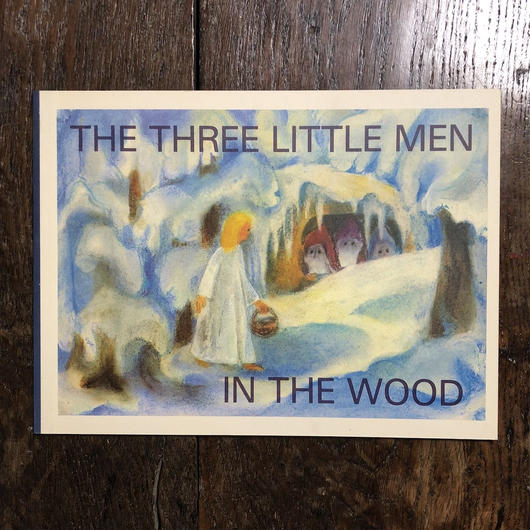 「THE THREE LITTLE MEN IN THE WOOD」Lilly Gross-Anderegg