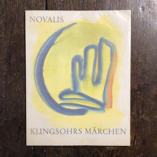 「NOVALIS KLINGSOHRS MARCHEN」Susana Simon