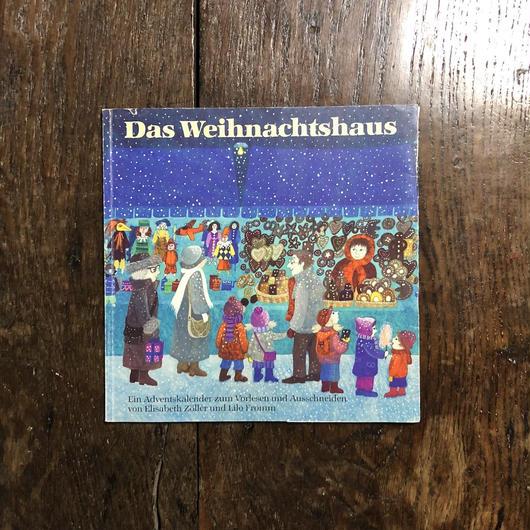 「Das Weihnachtshaus」Lilo Fromm(リロ・フロム)