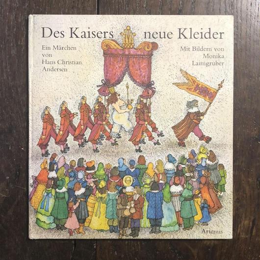 「der Kaisers neue Kleider」Monika Laimgruber(モニカ・レイムグルーバー)