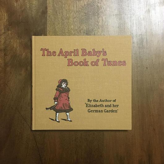 「THE APRIL BABY'S BOOK OF TUNES(4月の子どもの歌 オーピー・コレクション 2)」Kate Greenaway
