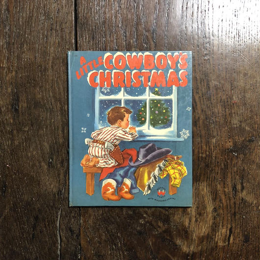 「A LITTLE COWBOY'S CHRISTMAS」Eleanor Dart