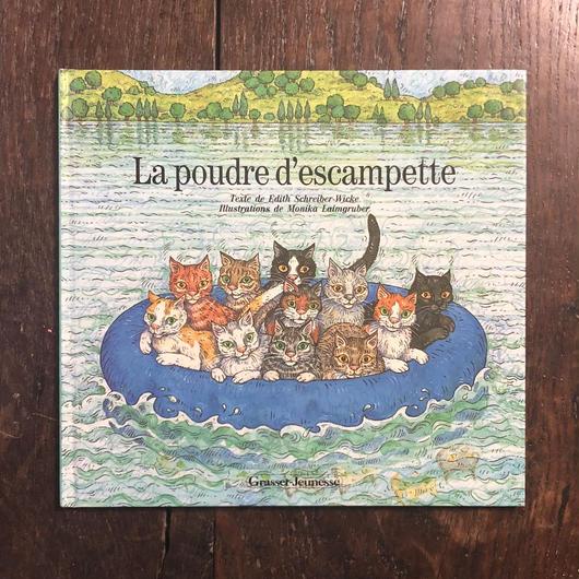 「La poudre d'escampette」Monika Laimgruber(モニカ・レイムグルーバー)