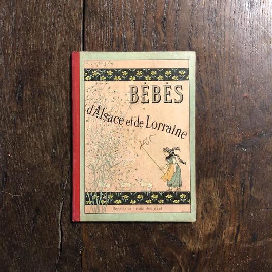 「Bébés d'Alsace et de Lorraine 」Firmin Bouisset