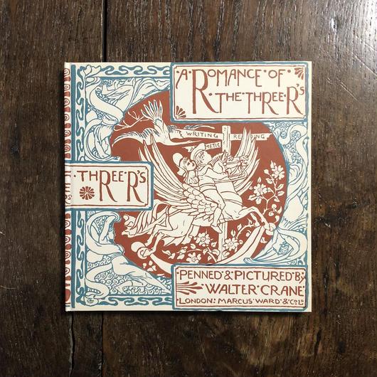 「A ROMANCE OF THE THREE Rs(三つのRの物語 オズボーン・コレクション2)」Walter Crane(ウォルター・クレイン)
