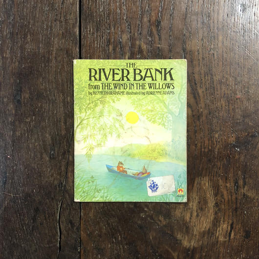 「THE RIVER BANK from THE WIND IN THE WILLOWS」Kenneth Grahame Adrienne Adams(エイドリアン・アダムス)