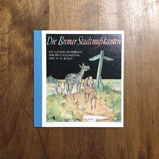 「Die Bremer Stadtmusikanten」Fritz Koch Gotha