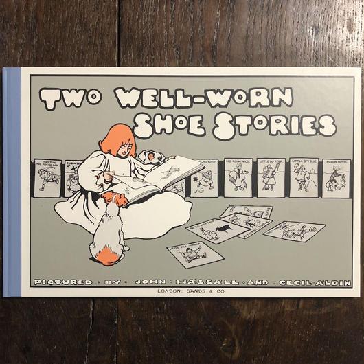 「TWO WELL WORN SHOE STORIES(オーピー・コレクション 二足のはきふるした靴のおはなし)」John Hassall Cecil Aldin