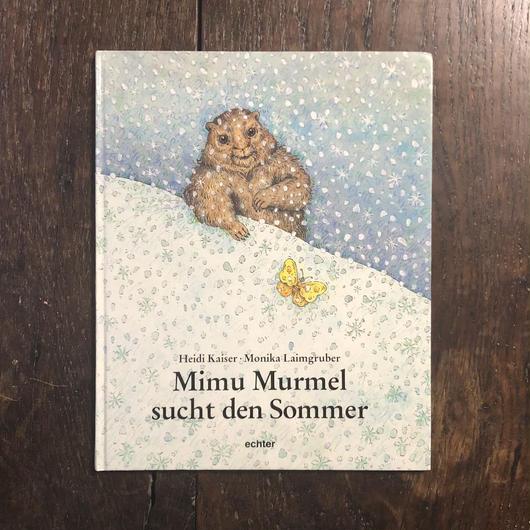 「Mimu Murmel sucht den Sommer」Monika Laimgruber(モニカ・レイムグルーバー)
