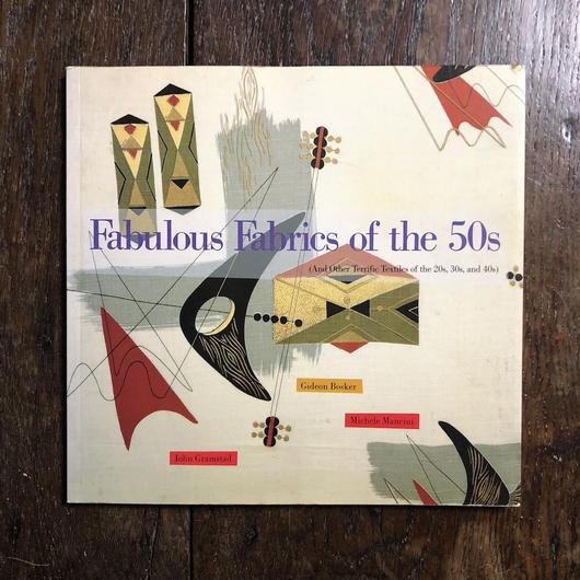 「Fabulous Fabrics of the 50s」John Gramstad Michele Mancini Gideon Bosker