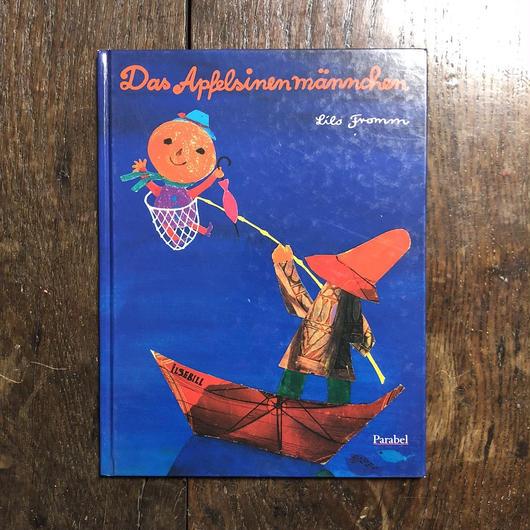 「Das Apfelsinenmanncehn」Lilo Fromm(リロ・フロム)