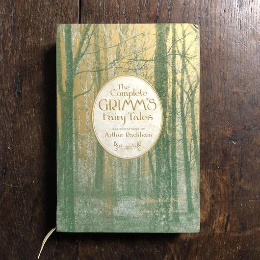 「The Complete GRIMM'S Fairy Tales」Arthur Rackham(アーサー・ラッカム)