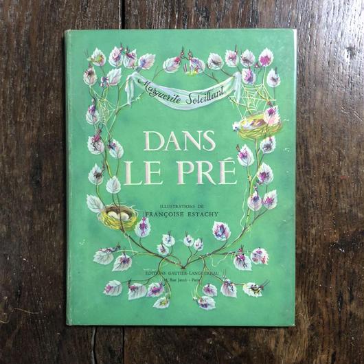 「DANS LE PRE(1947年刷)」Marguerite Soleillant Francoise Estachy