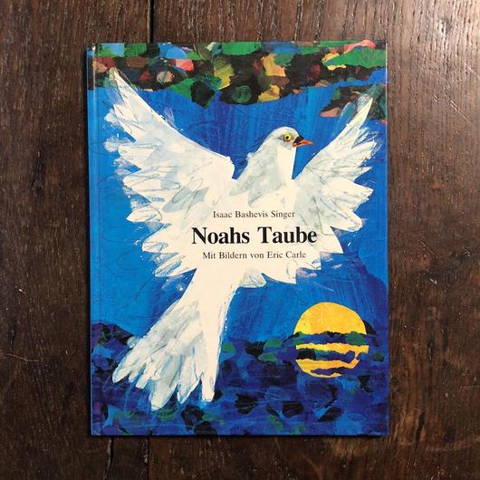 「Noahs Taube」Isaac Bashevis Singer Eric Carle(エリック・カール)