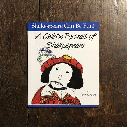 「A Child's Portrait of Shakespeare」Lois Burdett