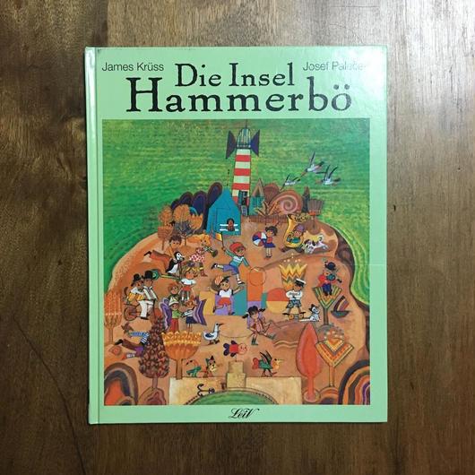 「Die Insel Hammebo」James Kruss Josef Palecek(ヨゼフ・パレチェク)